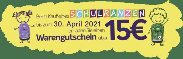 15,- € Warengutschein bei Kauf eines Schulranzens bis zum 30.04.2021. Büro Rogge Neustrelitz